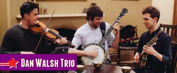 The Dan Walsh Trio